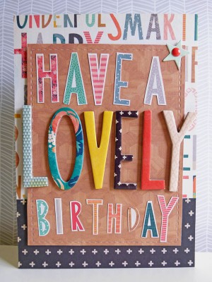 Crate Paper Wonder - Have a Lovely Birthday card