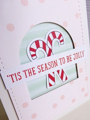 My Mind's Eye - 'Tis the Season to Be Jolly card - detail