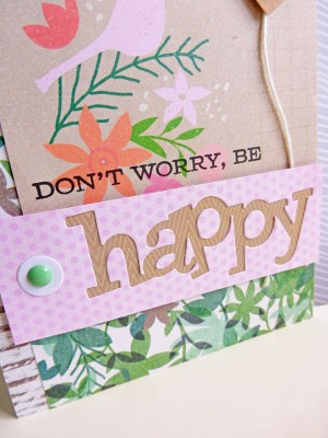 Basic Grey Hillside - Don't worry, be happy card - detail