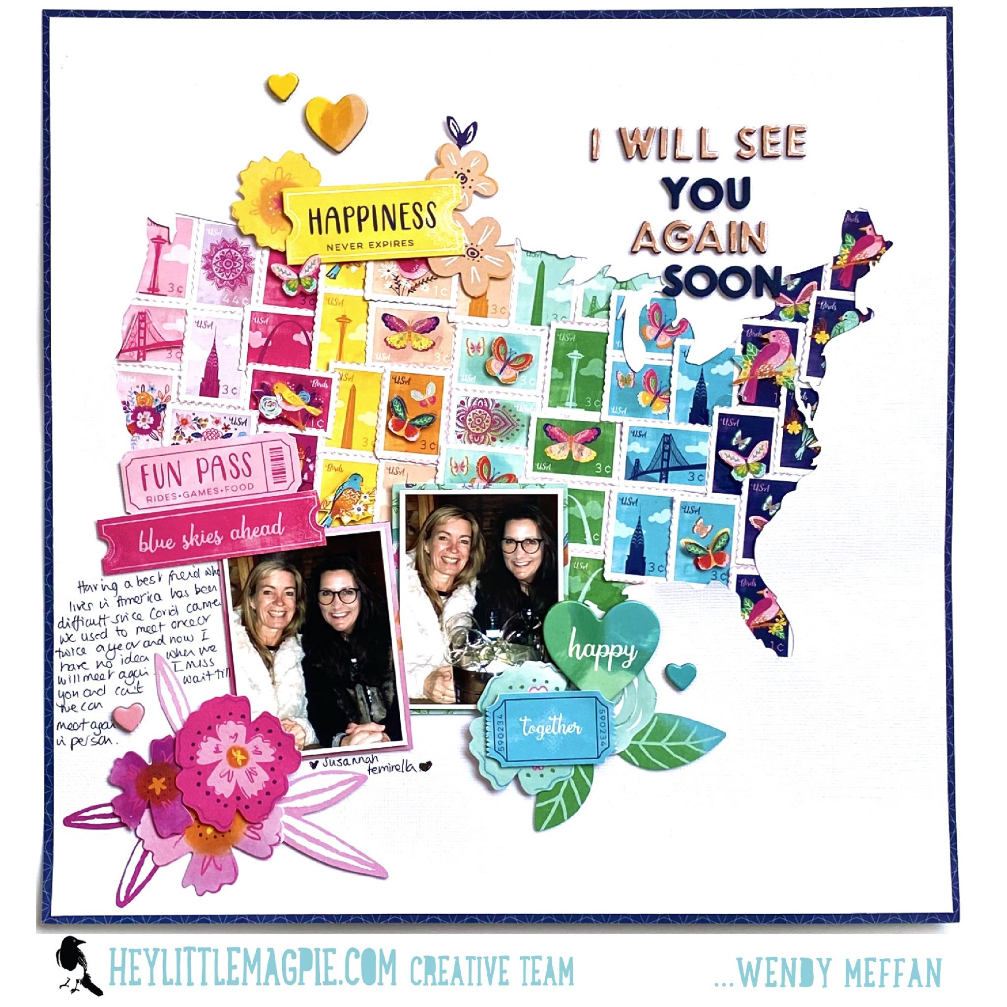 I WILL SEE YOU AGAIN – PAIGE EVANS – GO THE SCENIC ROUTE – WENDY MEFFAN